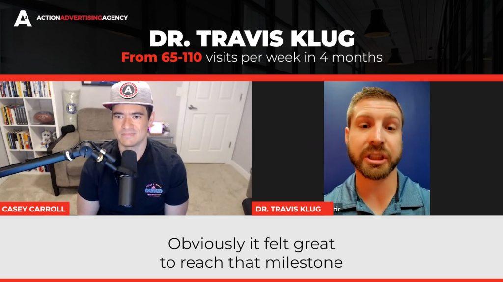 Dr. Travis Klug from 65 100 visits per week in 4 months